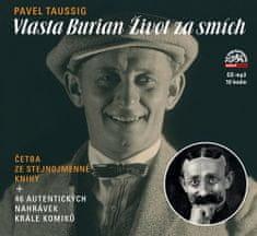 Pavel Taussig: Vlasta Burian - Život za smích - CDmp3 (Čtou Radúz Mácha, Václav Jílek, Vladana Brouková)