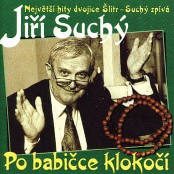 Suchý Jiří: Po babičce klokočí - CD