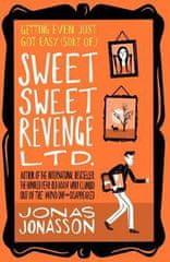 Jonas Jonasson: Sweet Sweet Revenge
