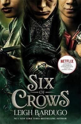 Bardugo Leigh: Six of Crows (Film Tie In)