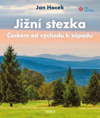 Hocek Jan: Jižní stezka Českem od východu k západu