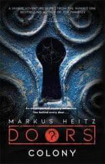 Heitz Markus: Doors: Colony