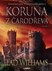 Williams Tad: Koruna z čarodřeva - 2. kniha