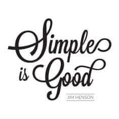 Megaprint stenska nalepka Simple is good