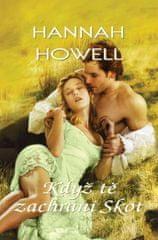 Howell Hannah: Když tě zachrání skot