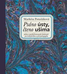 Markéta Potužáková: Psáno ústy, čteno ušima + CD Slepý lučištník