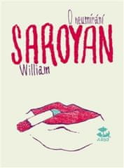William Saroyan: O neumírání