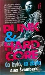 Alex Švamberk: Punk & hardcore - Co bylo, co zbylo