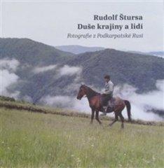 Rudolf Štursa: Duše krajiny a lidí - Fotografie z Podkarpatské Rusi