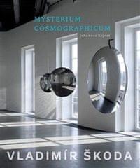 Vladimír Škoda: Mysterium Cosmographicum 2