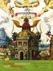 Bibliotheca Philosophica Herme: Božská moudrost – Boží příroda - Poselství rosenkruciánských manifestů v řeči obrazů 17. století