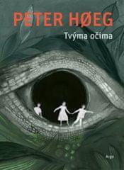 Peter Hoeg: Tvýma očima