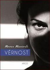 Marco Missiroli: Věrnost