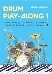 Libor Kubánek: Drum Play-Along 1 - 7 etud pro bicí soupravu & piano