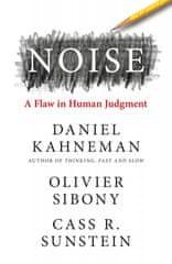Daniel Kahneman,Oliver Sibony,Cass R. Sunstein - Noise
