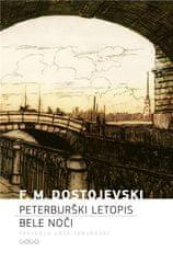Fjodor Mihajlovič Dostojevski: Peterburški letopis - Bele noči, trda vezava
