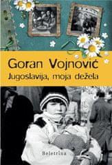 Goran Vojnović: Jugoslavija, moja dežela, trda vezava