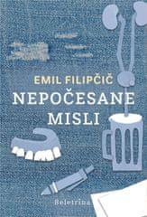 Emil Filipčič: Nepočesane misli, trda vezava