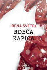 Irena Svetek: Rdeča kapica, trda vezava