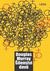 LEDA Šílenství davů - Douglas Murray