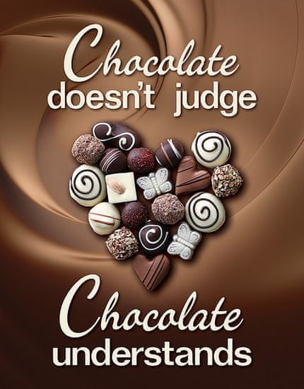 TIN SIGNS Retro plechová ceduľa Chocolate Understands Sign (TSN2269)