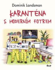 Landsman Dominik: Karanténa s moderním fotrem