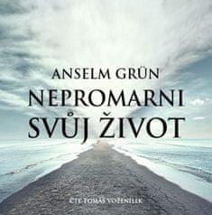 Grün Anselm: Nepromarni svůj život - MP3-CD