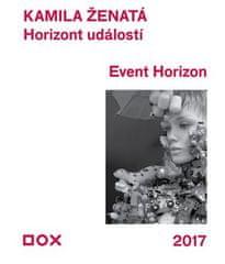 Kamila Ženatá: Horizont událostí / Event Horizon