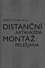 Martin Čihák: Distanční montáž Artavazda Pelešjana