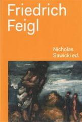 Nicholas Sawicki: Friedrich Feigl