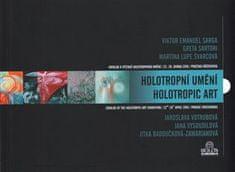 Milan Hrabánek: Holotropní umění - Katalog k výstavě holotropního umění /22.-26. dubna 2016/ Pražská křižovatka