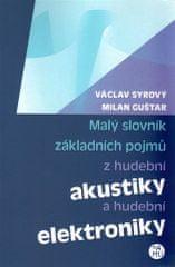 Václav Syrový: Malý slovník základních pojmů z hudební akustiky a hudební elektroniky