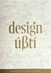 Zdena a Michal Kolečkovi: Design Ústí