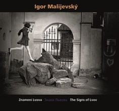 Igor Malijevský - Znamení Lvova - Znaky Lvova - The Signs of Lvov