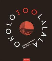 Přemysl Rut: OKOLO100LALALA I+II