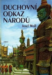 Josef Wolf: Duchovní odkaz národů