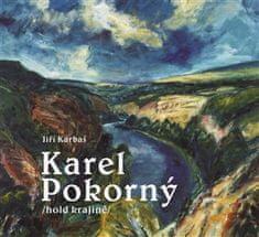 Jiří Karbaš: Karel Pokorný - hold krajině