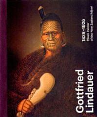 Aleš Filip: Gottfried Lindauer 1839–1926. Pilsen Painter of the New Zealand Maori