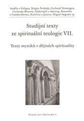 Studijní texty ze spirituální teologie VII. - Texty mystiků v dějinách spirituality