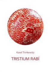 Karel Trinkewitz: Tristium Rabí