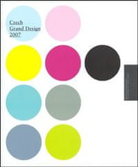 Czech Grand Design 2007 - Ročenka českého designu / The yearbook for Czech design