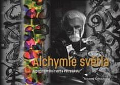 Bohdana Kerbachová: Alchymie světla - Experimentální tvorba Petra Skaly