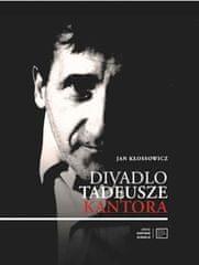Jan Kłossowicz: Divadlo Tadeusze Kantora