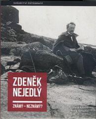 Zdeněk Nejedlý známý – neznámý? - Svědectví fotografií