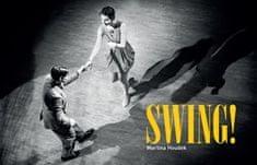 Martina Houdek: Swing!