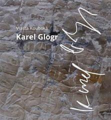 Vlasta Koubská: Karel Glogr
