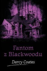Coates Darcy: Fantom z Blackwoodu