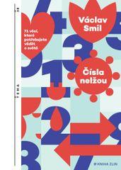 Smil Václav: Čísla nelžou - 71 věcí, které byste měli vědět o světě
