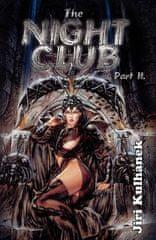 The Night Club Part II