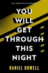 You Will Get Through This Night